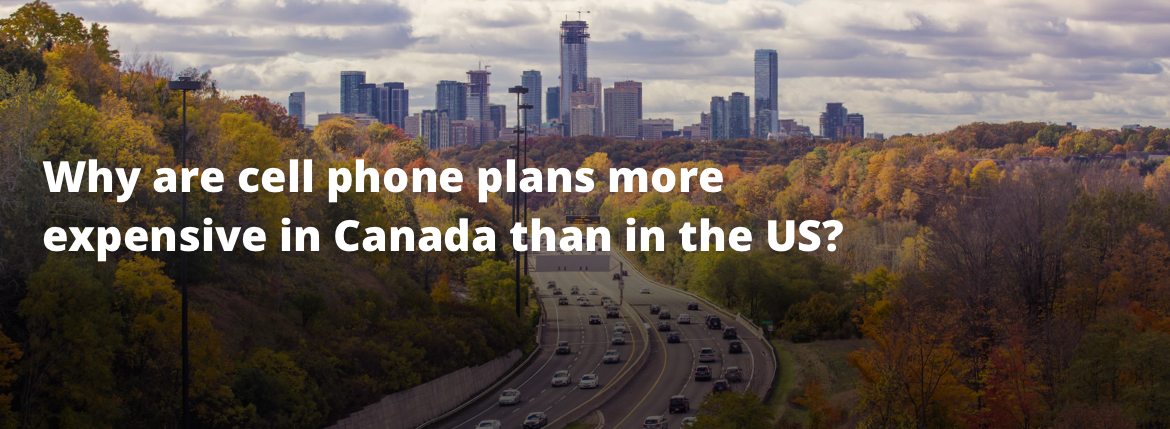 Cell phone plans expensive Canada USA