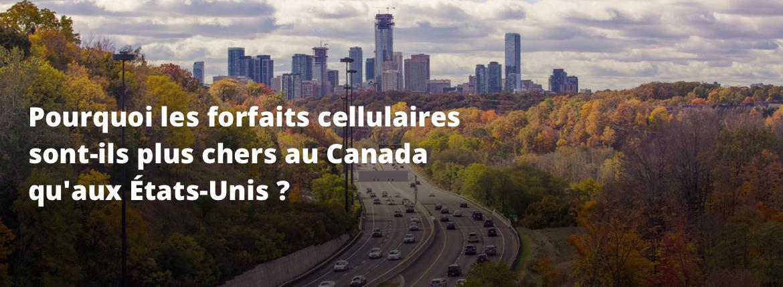 Forfaits cellulaires plus chers au Canada États-Unis